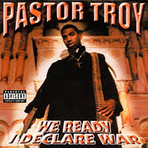 Pastor Troy-We Ready