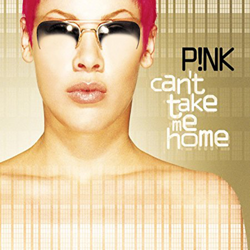 Pink-Can't Take Me Home - 2x Platinum