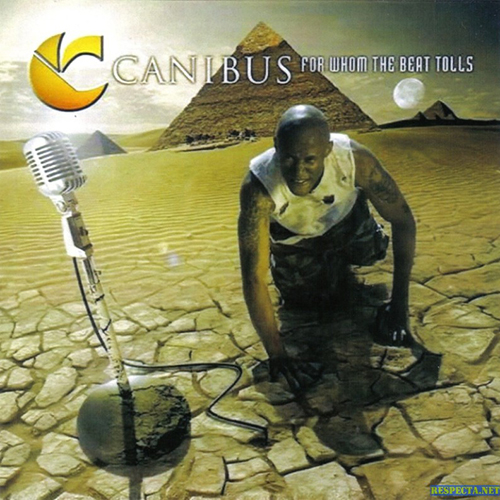 Canibus-For Whom The Beat Tolls