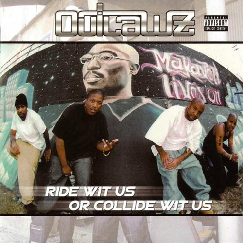 Outlawz-Ride Wit Us