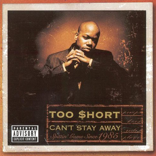 Too Short-Cant Stay Away - Gold